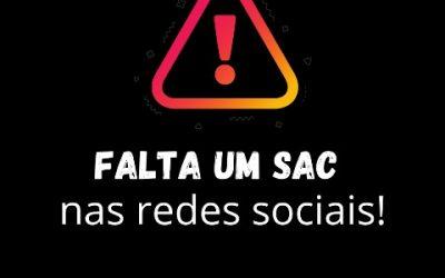 Falta um SAC nas redes sociais!