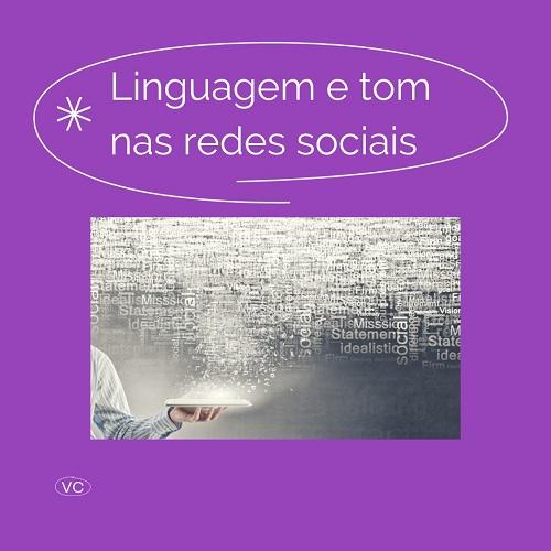 5 tópicos sobre linguagem e tom de voz nas redes sociais
